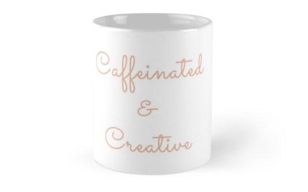 Caffeinated & Creative Coffee Mug