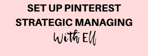 Strategic Pinterest Manager