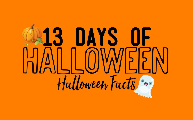 13 Days Of Halloween, Halloween Facts!