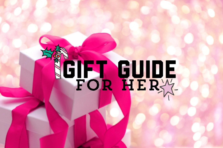 BLOGMAS, Gift Guide For Her!