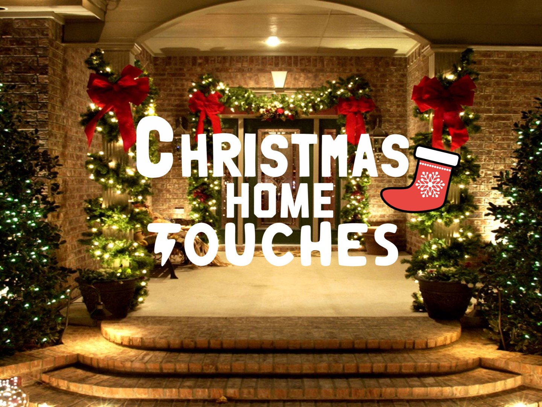 BLOGMAS, Christmas Home Touches!