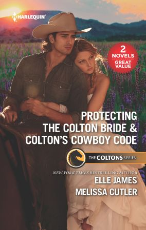 Protecting the Colton Bride & Colton's Cowboy Code:  A 2-in-1 Collection