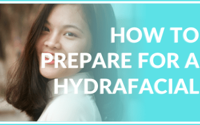 how to prepare for a hydrafacial atlanta medical spa