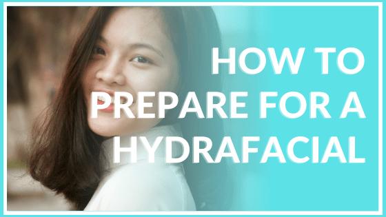 how to prepare for a hydrafacial atlanta medical spa