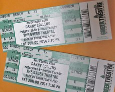 Danny- concert tickets