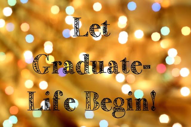 Life as a Graduate