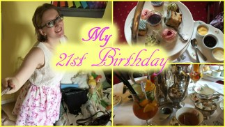 My 21st Birthday | Personal