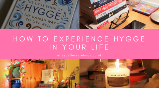 How to Experience Hygge in your Life