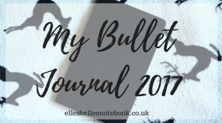 My Bullet Journal | 2017 Edition