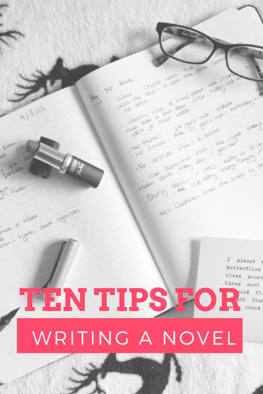 Top Ten Tips for Writing a Novel