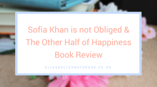 Sofia Khan & the Other Half of Happiness Book Review