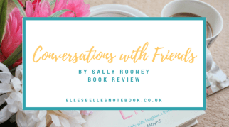 Conversations with Friends by Sally Rooney Book Review