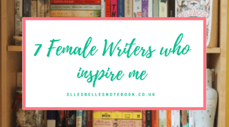 7 Female Writers who Inspire Me