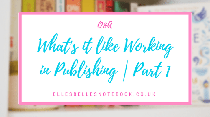 what's it like working in publishing part 1