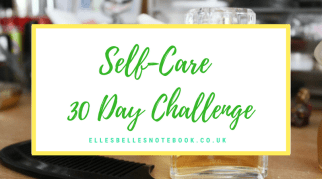 30 Day Challenge | Self-Care