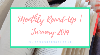 Monthly Round-Up | January 2019