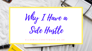 Why I Have a Side Hustle