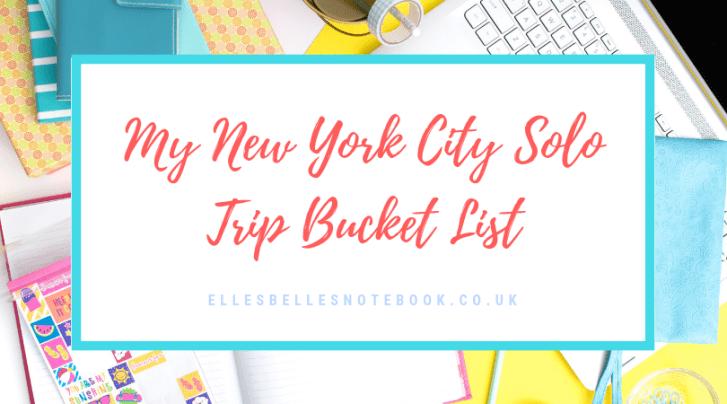 New York City Solo Trip Bucket LIst