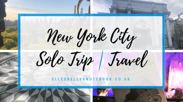 New York City Solo Trip