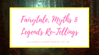 Fairytale, Myths & Legends Re-Tellings