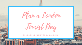 Plan a London Tourist Day