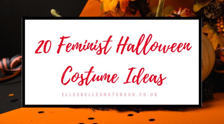 20 Feminist Halloween Costumes
