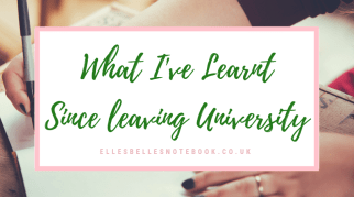 What I've Learnt Since Leaving University