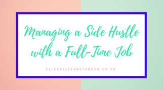 Managing a Side Hustle with a Full-Time Job