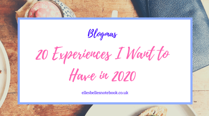 20 Experiences to have in 2020