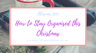 How to Stay Organised this Christmas