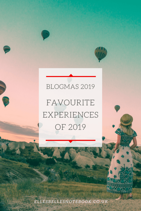 Favourite Experiences of 2019 Blogmas