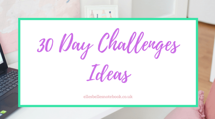 30 Day Challenges Ideas
