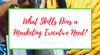 What Skills Does a Marketing Executive Need?