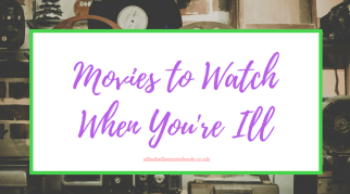 Movies to Watch When You're Ill