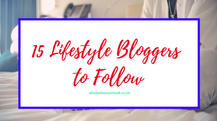 15 Lifestyle Bloggers to Follow