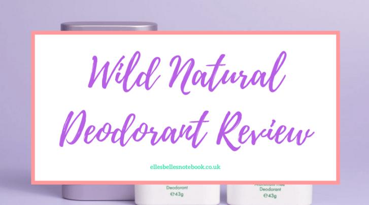 Wild Natural Deodorant Review