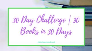 30 Day Challenge | 30 Books in 30 Days