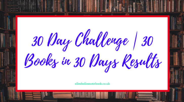 30 Day Challenge | 30 Books in 30 Days Results