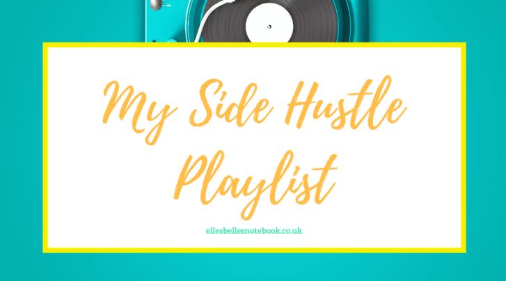 My Side Hustle Playlist