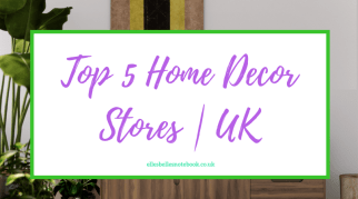 Top 5 Home Decor Stores | UK