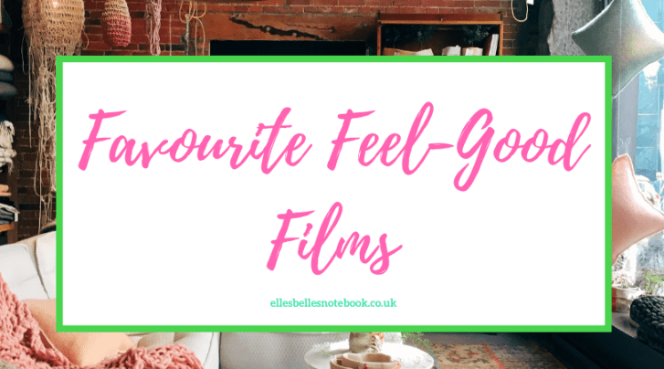 Favourite Feel-Good Films