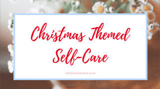 Christmas Themed Self-Care