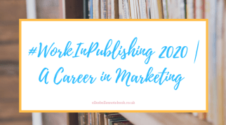 #WorkInPublishing 2020 | A Career in Marketing