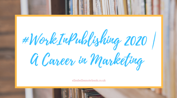 #WorkInPublishing 2020 | A Career in Marketing