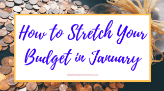 How to Stretch your Budget in January