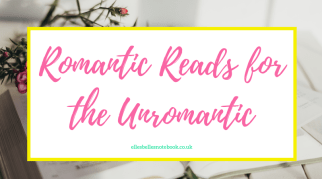 Romantic Reads for the Unromantic