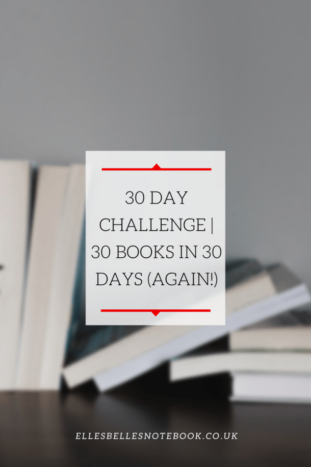 30 Day Challenge   30 Books in 30 Days (Again!)