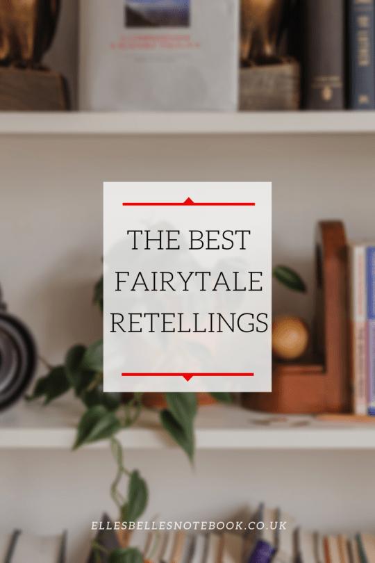 The Best Fairytales Retellings