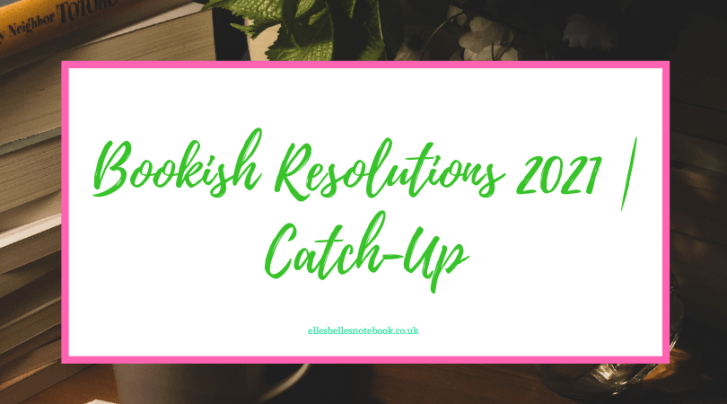 Bookish Resolutions 2021 | Catch-Up
