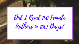 Did I Read 100 Female Authors in 1001 Days?